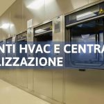 Progettazione impianti meccanici (hvac) a servizio di una centrale di sterilizzazione