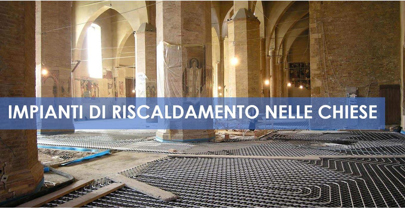 Temperatura Mandata Impianto A Pavimento impianti di riscaldamento nelle chiese - studio termotecnico